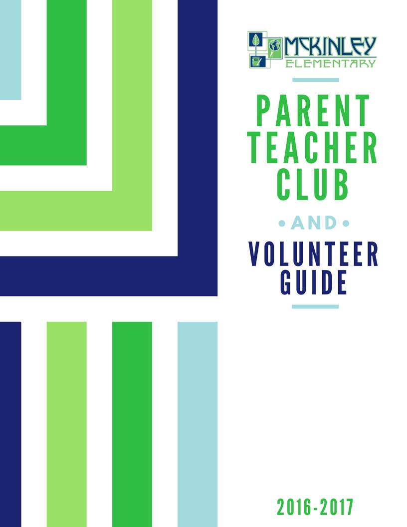 Volunteer Guide / Guia del Voluntario y el Club de Padres y Maestros de McKinley